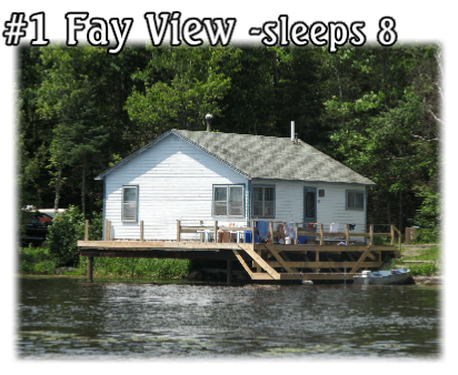 #1 Fay View -sleeps 8